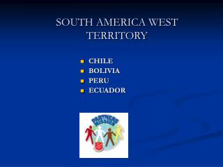 SOUTH AMERICA WEST TERRITORY