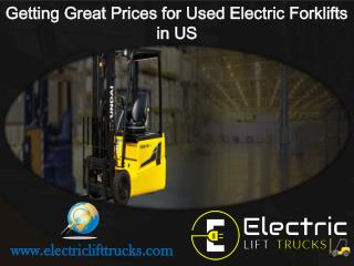 Getting Great Prices for Used Electric Forklifts in US