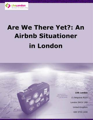 Are We There Yet?: An Airbnb Situationer in London