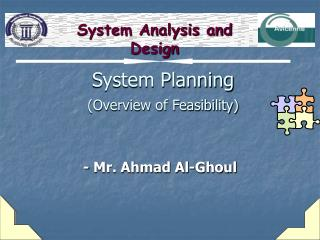 System Planning (Overview of Feasibility)