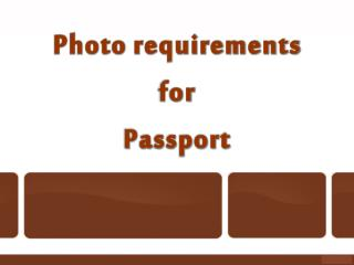 Photo requirements for Passport
