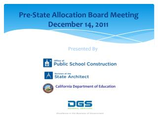 Pre-State Allocation Board Meeting December 14, 2011
