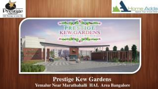 Prestige Kew Gardens- Luxury Pre launch Project In East Bangalore