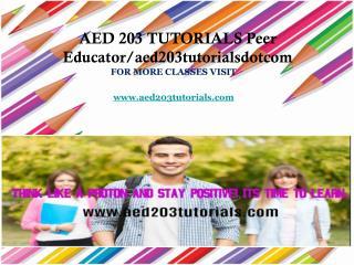 AED 203 TUTORIALS Peer Educator/aed203tutorialsdotcom