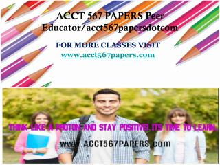 ACCT 567 PAPERS Peer Educator/acct567papersdotcom
