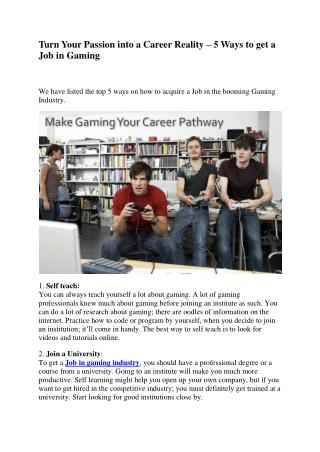 Turn Your Passion into a Career Reality – 5 Ways to get a Job in Gaming