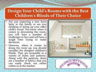 Design Your Child's Rooms with the Best Children's Blinds of Their Choice