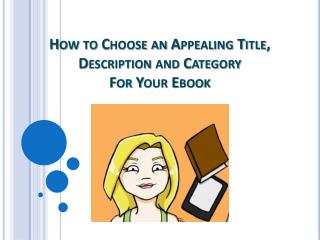 How to Choose an Appealing Title, Description and Category For Your Ebook