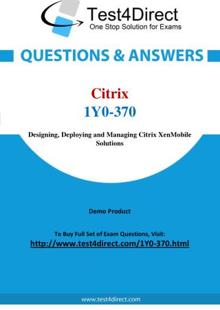 Citrix 1Y0-370 Real Exam Questions