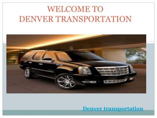 Denver Transportation | Denver Airport Shuttle Transportation