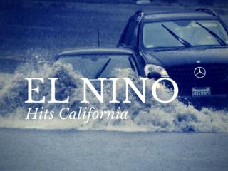 El Nino Hits California
