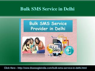 Benefits of of Bulk SMS Services in Delhi