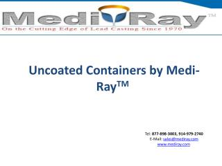 Uncoated Containers | Medi-RayTM