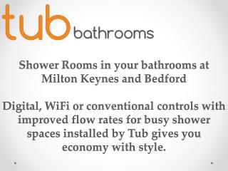 Shower Rooms in Your Bathrooms at Milton Keynes and Bedford