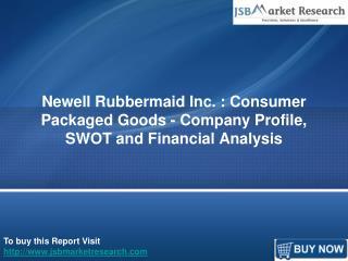 SWOT Analysis of Newell Rubbermaid Inc: JSBMarketResearch