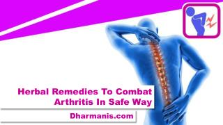 Herbal Remedies To Combat Arthritis In Safe Way