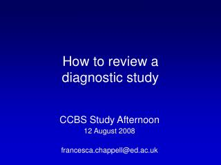 How to review a  diagnostic study