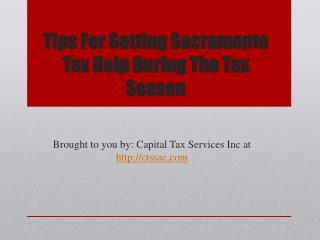 Tips For Getting Sacramento Tax Help During The Tax Season