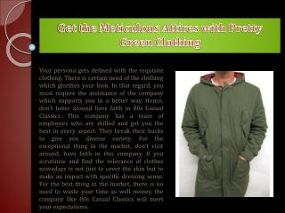 Get the Meticulous Attires with Pretty Green Clothing