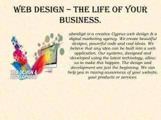 Web design – The life of your business.