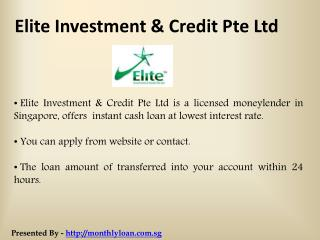 Foreigner Loan Singapore  - Elite Investment & Credit Pte Ltd