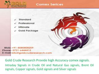 Comex Signals, Gold Crude Research