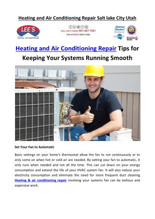 Heating and Air Conditioning Repair Tips for Keeping Your Systems Running Smooth