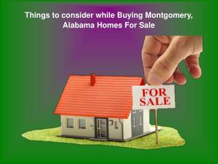 Important Points to Consider While Buying Montgomery, Alabama Homes For Sale