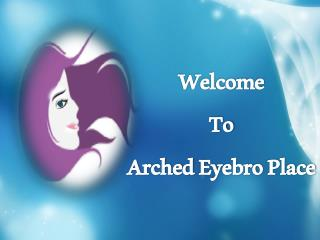 Arched Eyebro Place – Best beauty salon in Orlando