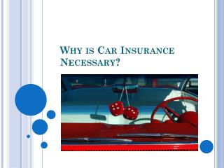 Why is Car Insurance Necessary?
