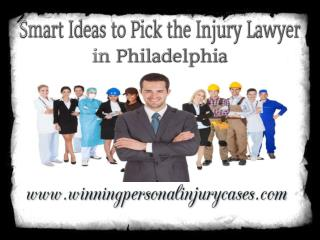 Smart Ideas to Pick the Injury Lawyer in Philadelphia