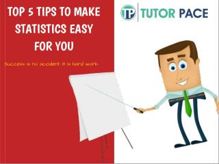 Top 5 Tips To Make Statistics Easy For You