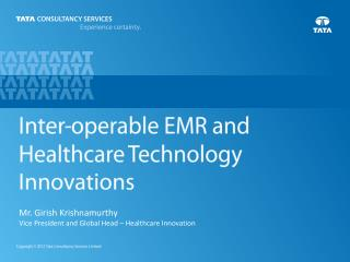 Inter-Operable EMR and Healthcare Technology Innovations