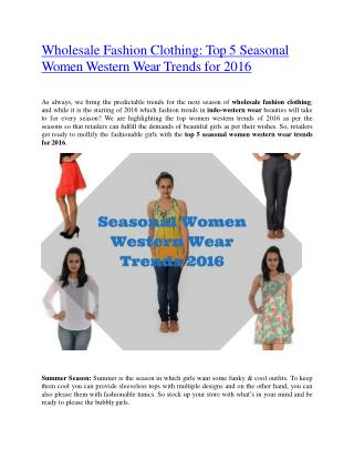 Wholesale Fashion Clothing: Top 5 Seasonal Women Western Wear Trends for 2016