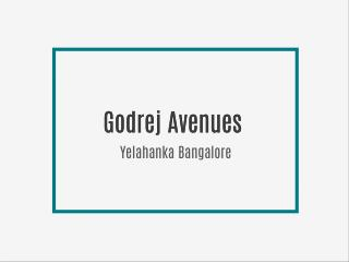 Godrej Avenues New Project Yelahanka Bangalore