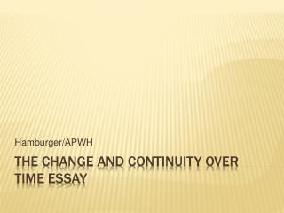 The Change and continuity over time essay