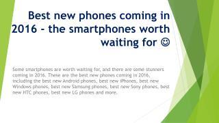 Best New Phones Coming in 2016