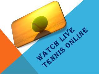 Watch Live Tennis Online