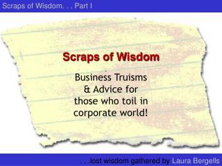 Scraps of Wisdom