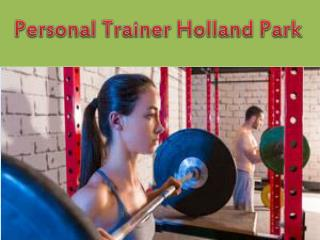 Personal Trainer Holland Park - Personal Coaching Expert