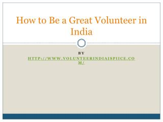 How to Be a Great Volunteer in India
