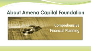 About Amena Capital Foundation
