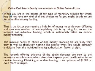 Online Cash Loan - Exactly how to obtain.ppt Uploaded Successfully