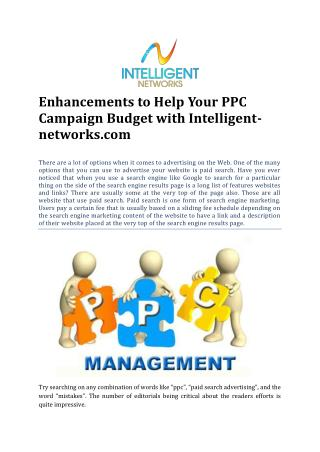 Enhancements to Help Your PPC Campaign Budget with Intelligent-networks.com