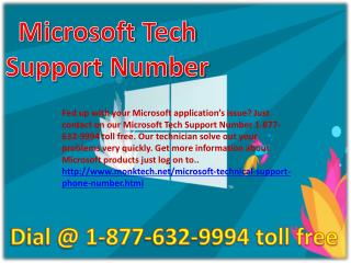 Microsoft tech support number ## 1-877-632-9994 Toll free