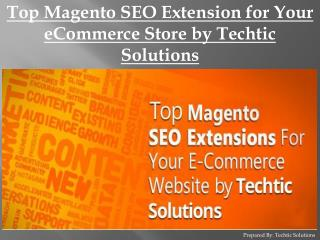 Top Magento SEO Extension for Your eCommerce Store by Techtic Solutions