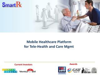Mobile Healthcare platform for Tel e- Health and care Mgmt