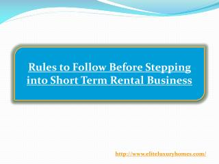 Rules to Follow Before Stepping into Short Term Rental Business