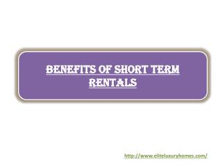 Benefits of Short Term Rentals