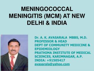MENINGOCOCCAL  MENINGITIS MCM AT NEW DELHI  INDIA